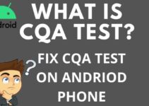 what is cqa test android
