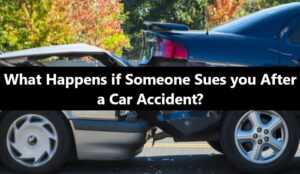 What-Happens-if-Someone-Sues-you-After-a-Car-Accident