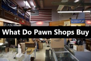 What-Do-Pawn-Shops-Buy