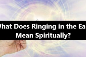 What Does Ringing in the Ears Mean Spiritually