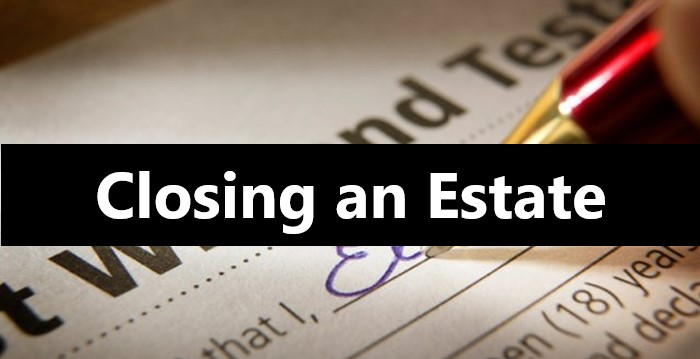 What-Happens-After-Probate-is-Closed-Closing-an-Estate