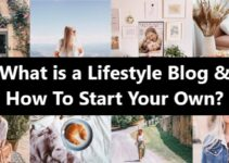 What is a Lifestyle Blog & How To Start Your Own