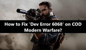 Dev Error 6068 Call of Duty Modern Warfare