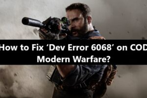 Dev Error 6068 Call of Duty Modern Warfare