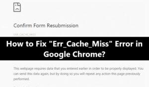 ERR_CACHE_MISS Error