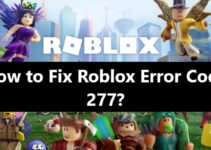 Roblox Error Code 277 - how to fix