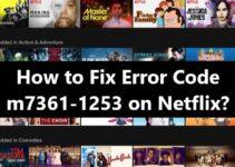 Netflix Error Code m7361-1253