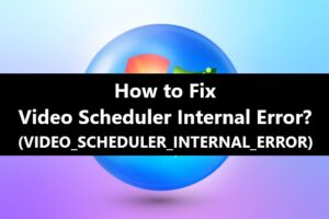 Video Scheduler Internal Error Fix
