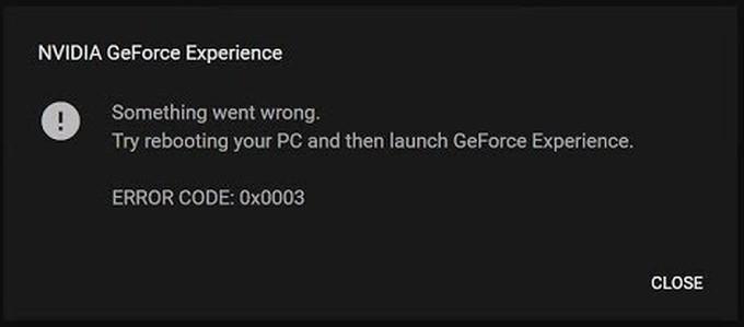 Geforce Experience Error Code 0x003
