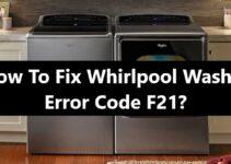 Whirlpool Washer Error Code F21 Fix