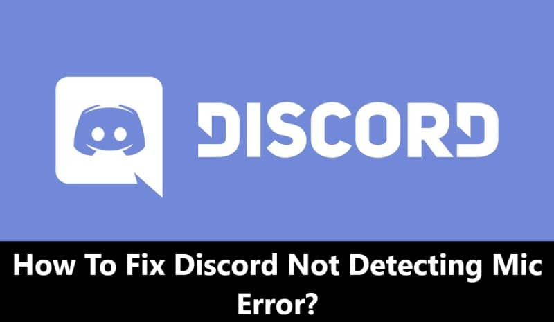 How To Fix The 'Discord Not Detecting Mic' Error