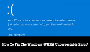 WHEA Uncorrectable Error