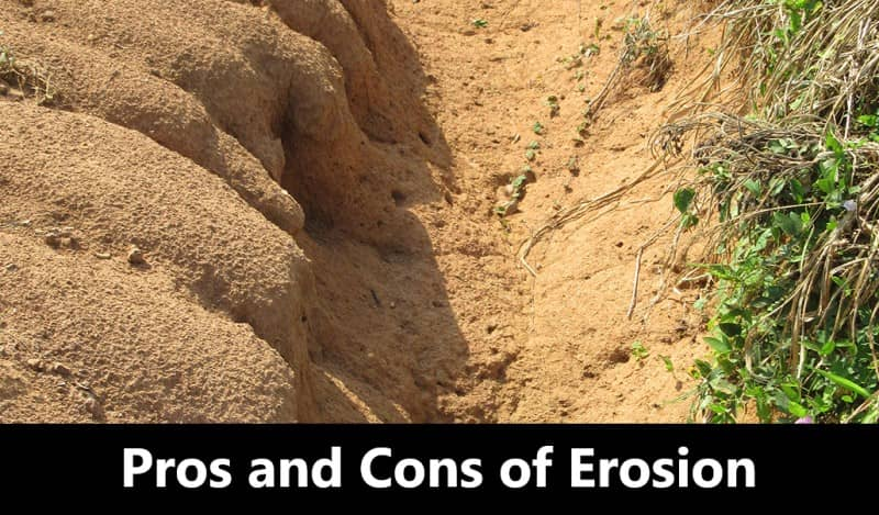 Pros and Cons of Erosion