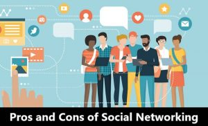 Social Networking Pros and Cons
